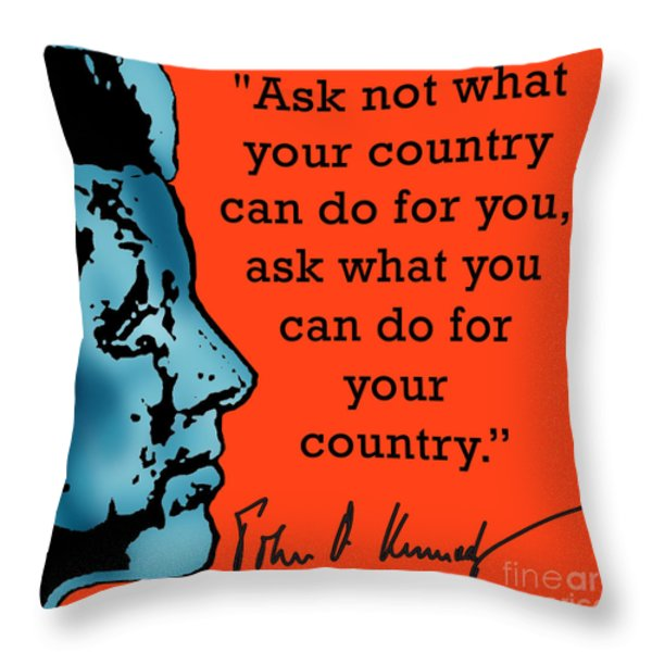 Ask Not What Your Country... Throw Pillow by Scarebaby Design