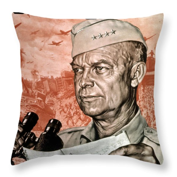 Back Em Up General Eisenhower  Throw Pillow by War Is Hell Store