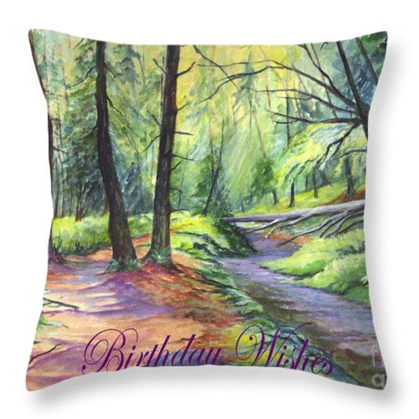 Birthday Wishes-a Woodland Path Throw Pillow by Carol Wisniewski