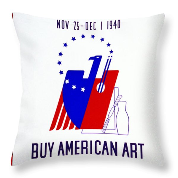 Buy American Week Art Nov 25 - Dec 1 1940 Throw Pillow by Unknown
