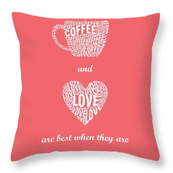 Coffee Love Quote Typographic Print Art Throw Pillow by Lab No 4 - The Quotography Department