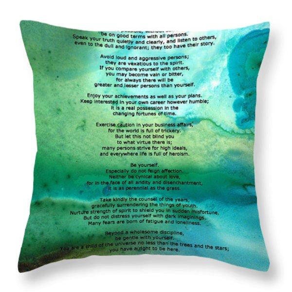 Desiderata 2 - Words Of Wisdom Throw Pillow by Sharon Cummings