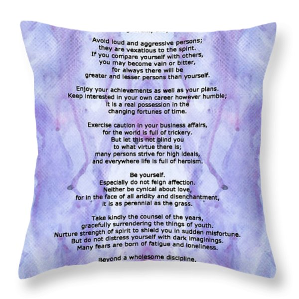 Desiderata 3 - Words Of Wisdom Throw Pillow by Sharon Cummings