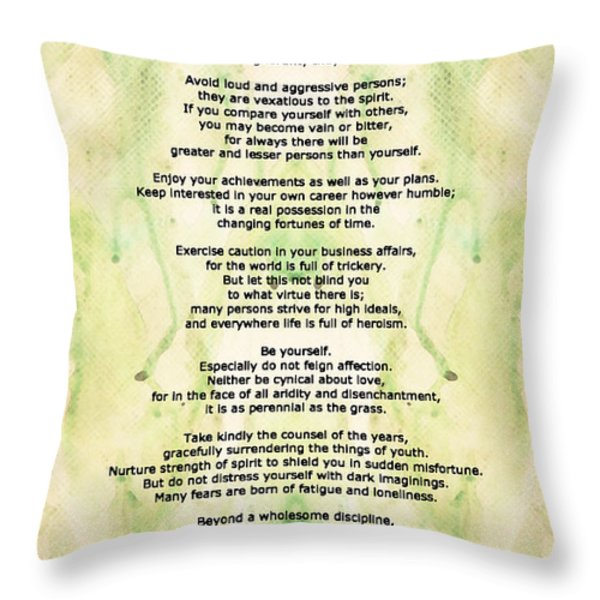 Desiderata 5 - Words Of Wisdom Throw Pillow by Sharon Cummings