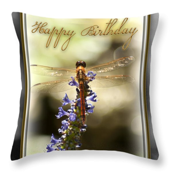 Dragonfly Birthday Card Throw Pillow by Carolyn Marshall