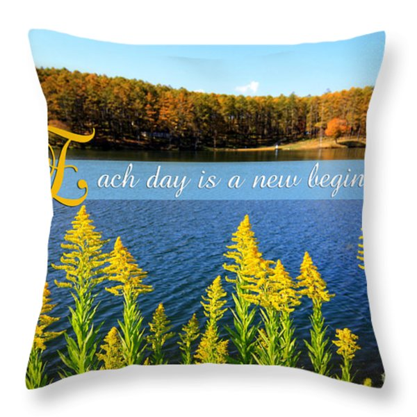 Each Day Is A New Beginning Lake With Goldenrod Throw Pillow by Beverly Claire Kaiya