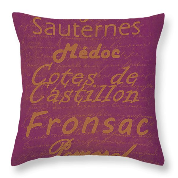 French Wines-3 - Champagne and Bordeaux Region Throw Pillow by Paulette B Wright