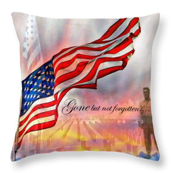 Gone But Not Forgotten Military Memorial Throw Pillow by Barbara Chichester