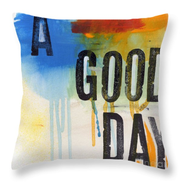 Good Day Throw Pillow by Linda Woods
