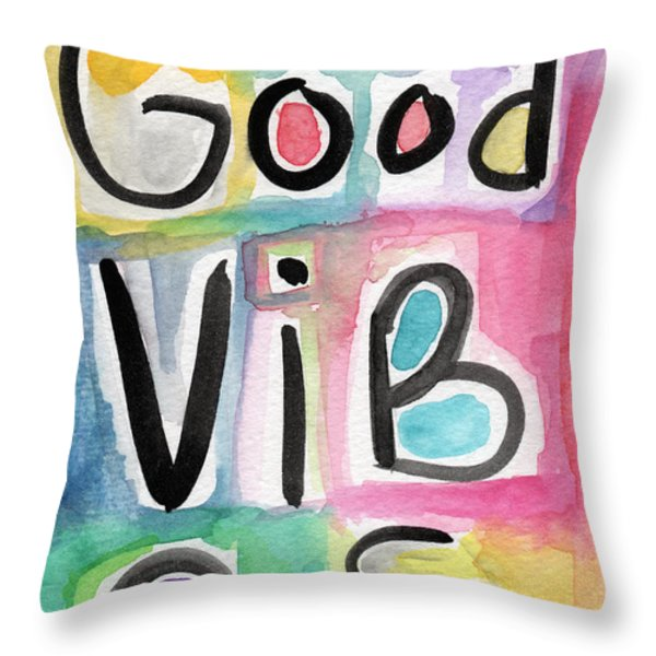 Good Vibes Throw Pillow by Linda Woods