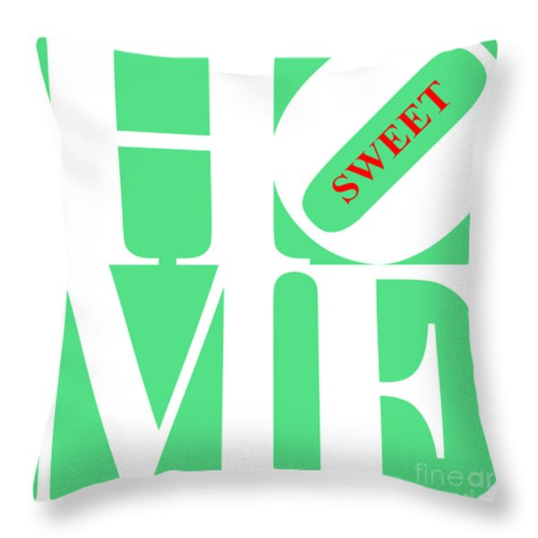 Home Sweet Home 20130713 White Green Red Throw Pillow by Wingsdomain Art and Photography