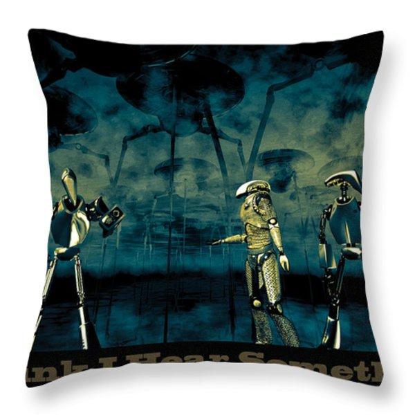 I Think I Hear Something Throw Pillow by Bob Orsillo