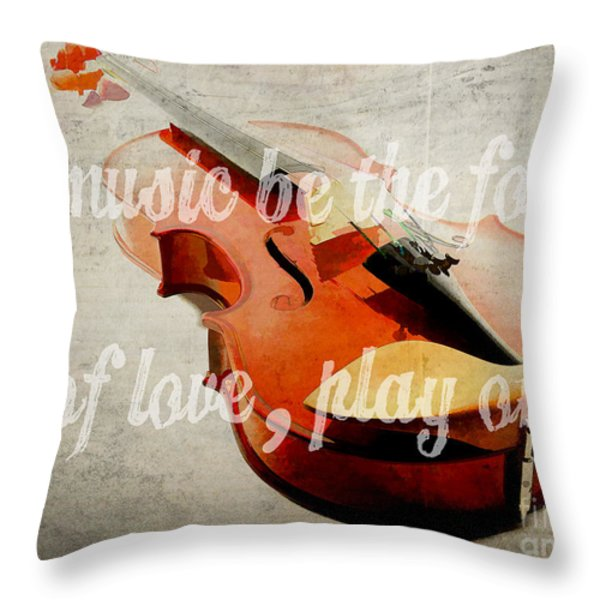 If Music Be The Food Of Love Play On Throw Pillow by Edward Fielding