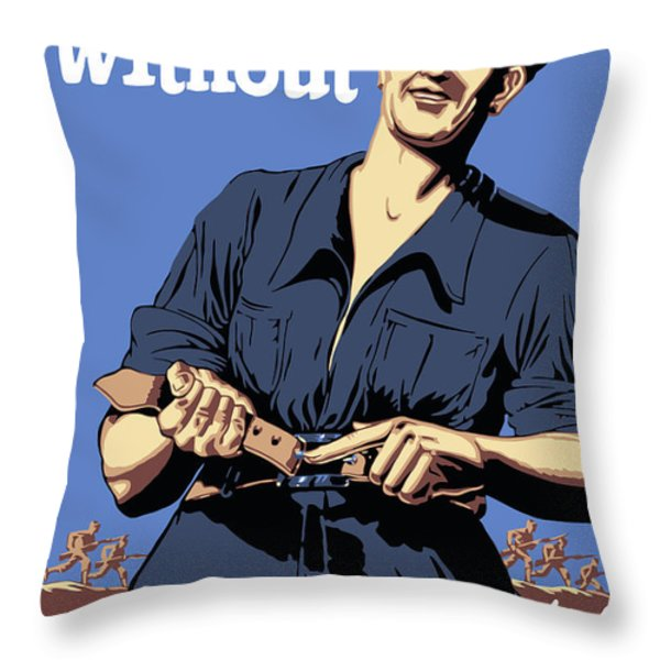 I'm Doing Without So They Won't Have To Throw Pillow by War Is Hell Store