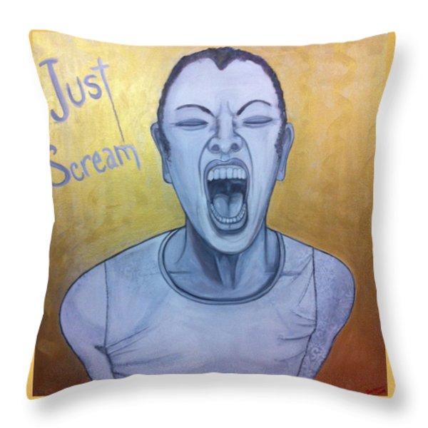 Just Scream Throw Pillow by Darlene Graeser