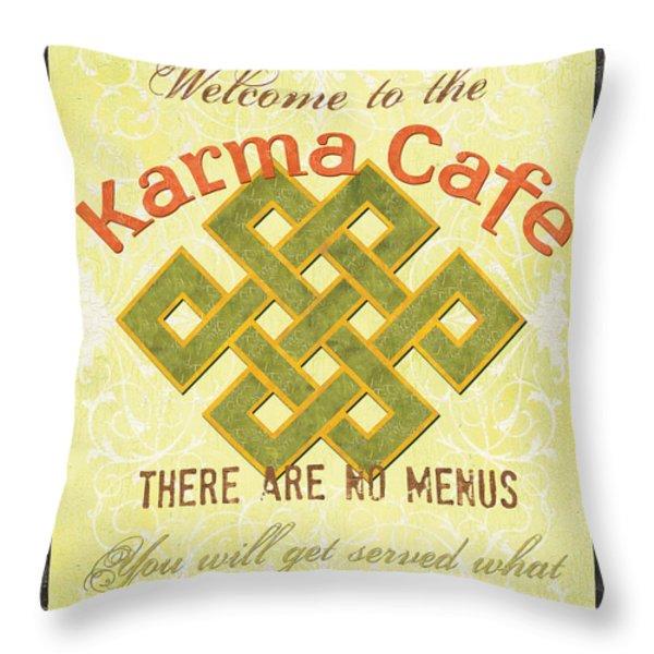 Karma Cafe Throw Pillow by Debbie DeWitt