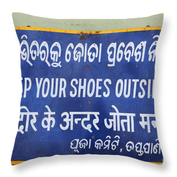 Keep Your Shoes Outside Notice India Throw Pillow by Robert Preston