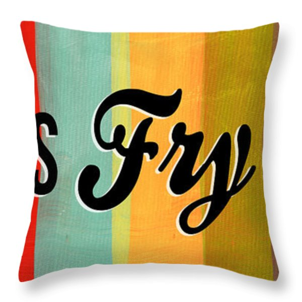 Let's Fry This Throw Pillow by Linda Woods