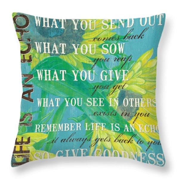Life is an Echo Throw Pillow by Debbie DeWitt