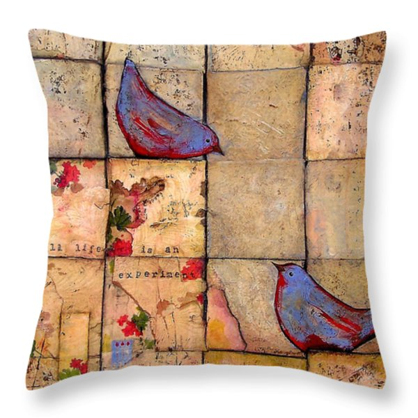 Love Birds All Life Is An Experiment Throw Pillow by Blenda Studio
