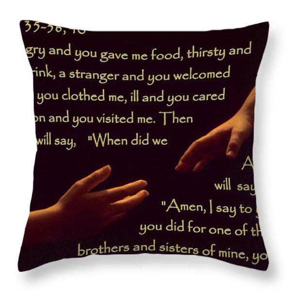 Matthew 25 Throw Pillow by Sharon Elliott