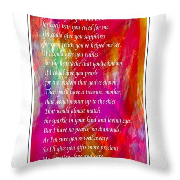 Mother If I Could Give You 2 Throw Pillow by Barbara Griffin