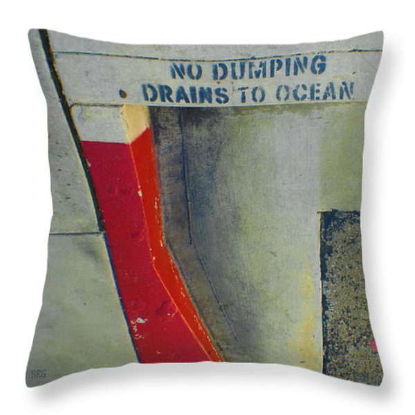 No Dumping - Drains To Ocean No 2 Throw Pillow by Ben and Raisa Gertsberg