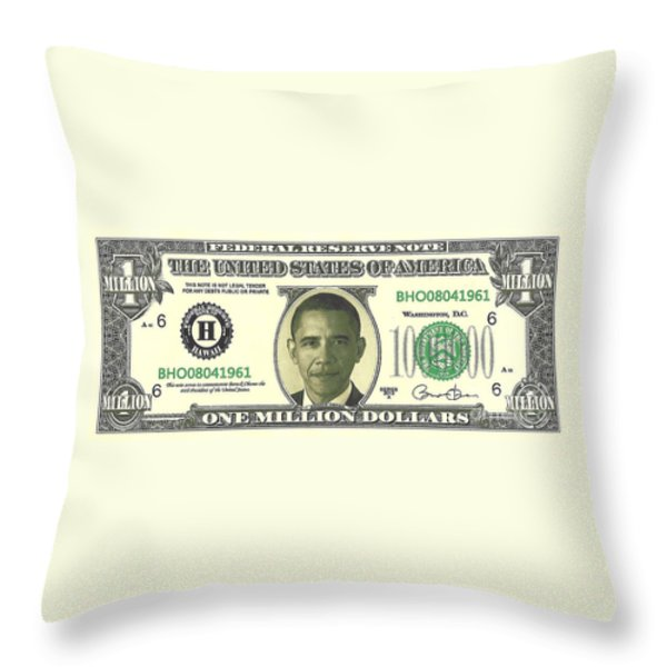 Obama Million Dollar Bill Throw Pillow by Charles Robinson