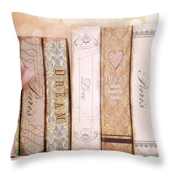 Paris Dreamy Shabby Chic Romantic Pink Cottage Books Love Dreams Paris Collection Pastel Books Throw Pillow by Kathy Fornal