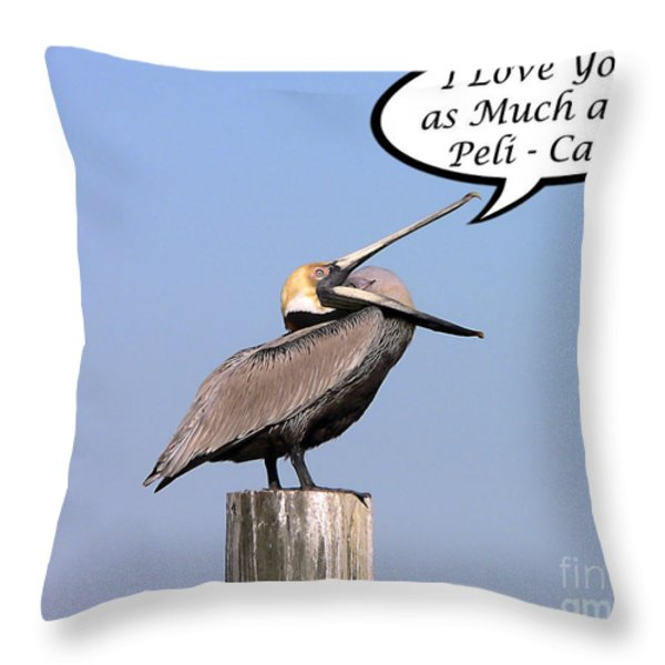 Pelican Love You Card Throw Pillow by Al Powell Photography USA