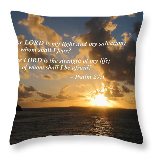 Psalm 27 1 The Lord Is My Light Throw Pillow by Susan Savad