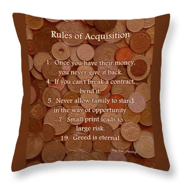 Rules of Acquisition - Part 1 Throw Pillow by Anastasiya Malakhova