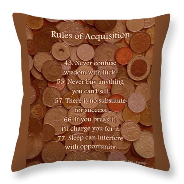 Rules of Acquisition - Part 3 Throw Pillow by Anastasiya Malakhova