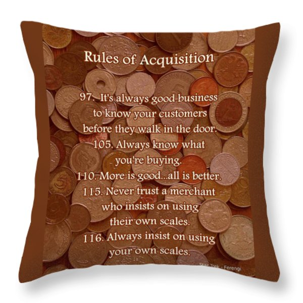 Rules of Acquisition - Part 4 Throw Pillow by Anastasiya Malakhova