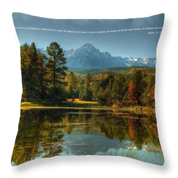Scripture and Picture Psalm 23 Throw Pillow by Ken Smith