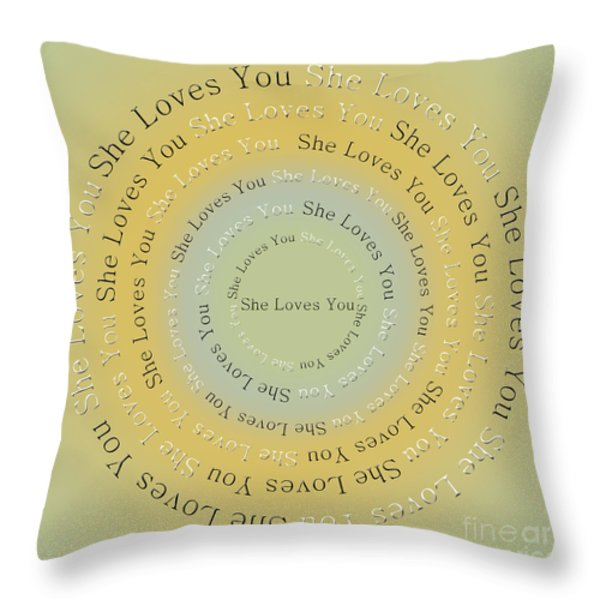 She Loves You 4 Throw Pillow by Andee Design