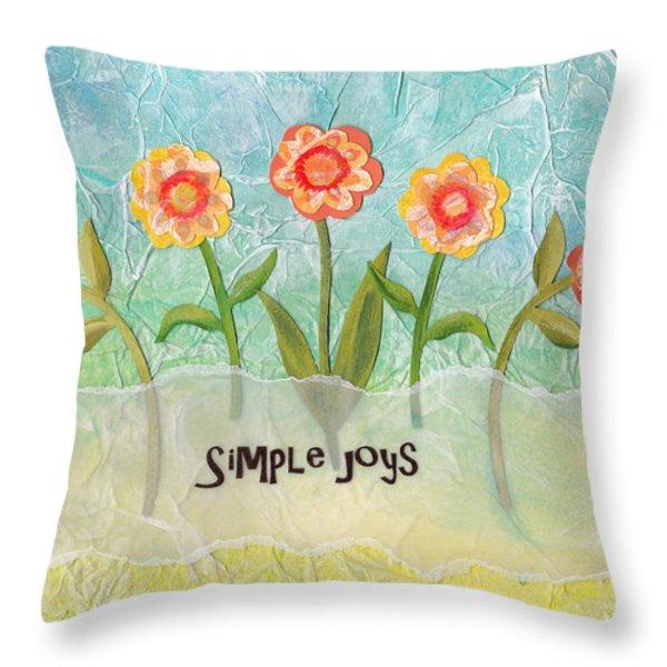 Simple Joys Throw Pillow by Carla Parris
