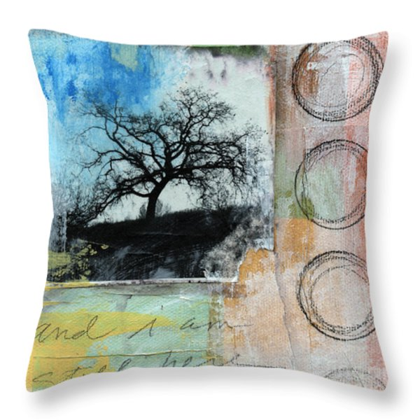 Still Here Throw Pillow by Linda Woods