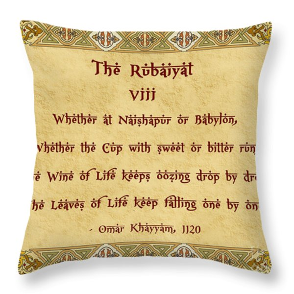 The Rubaiyat VIII Omar Khayyam  Throw Pillow by Olga Hamilton