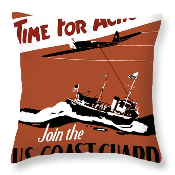 Time For Action Join The Us Coast Guard Throw Pillow by War Is Hell Store