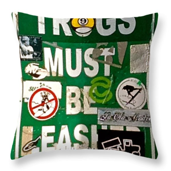 Trogs Must Be Leashed Throw Pillow by Jeff Gater