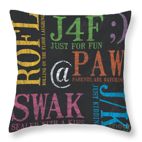 Tween Textspeak 1 Throw Pillow by Debbie DeWitt