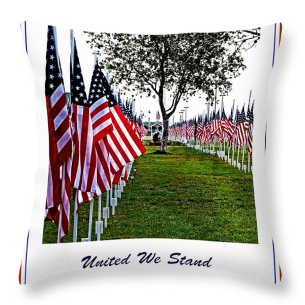 United We Stand Throw Pillow by Ella Kaye Dickey