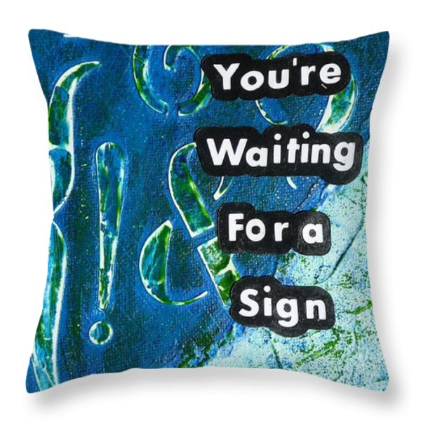 Waiting For A Sign Throw Pillow by Gillian Pearce