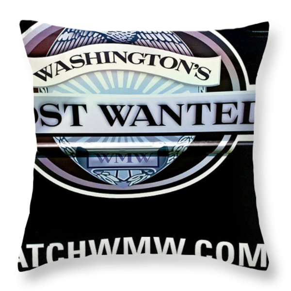 Washington's Most Wanted Throw Pillow by Roger Reeves  and Terrie Heslop