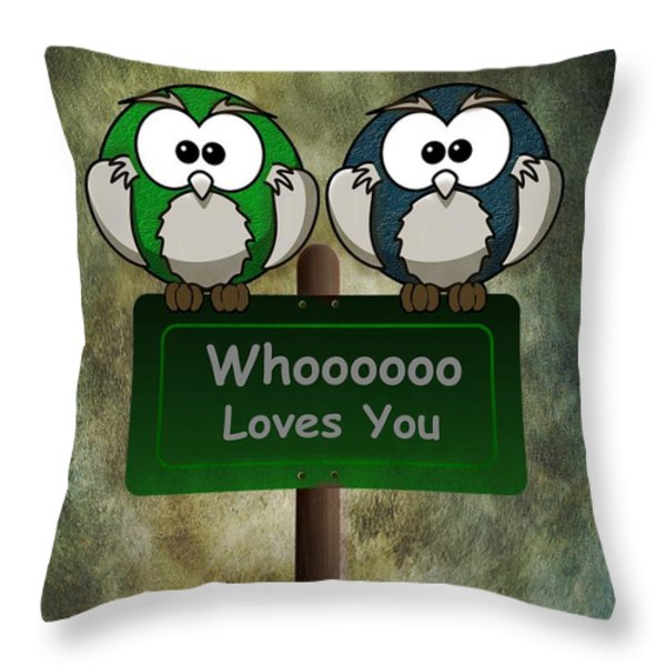 Whoooo Loves You  Throw Pillow by David Dehner