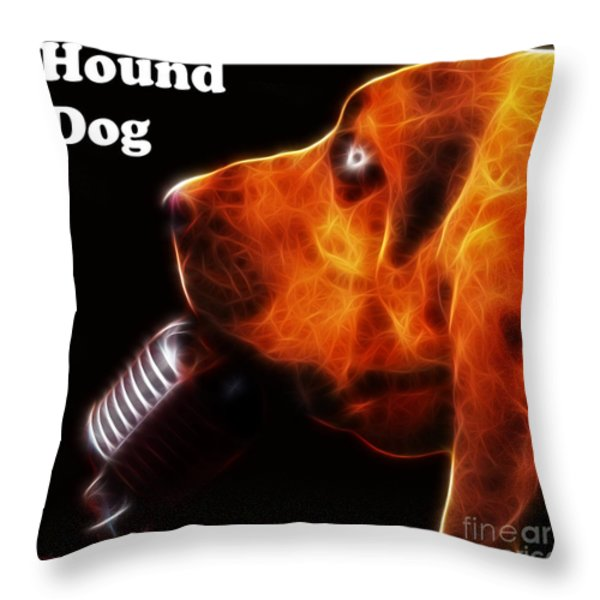 You Ain't Nothing But A Hound Dog - Dark - Electric - With Text Throw Pillow by Wingsdomain Art and Photography