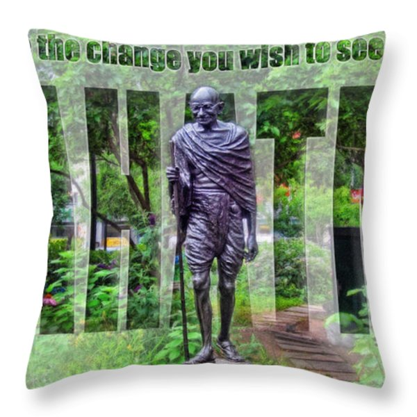 You Must Be The Change You Wish To See In The World Throw Pillow by Nishanth Gopinathan