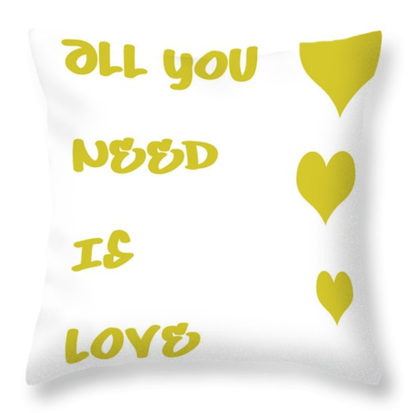 All You Need Is Love - Yellow Throw Pillow by Nomad Art And  Design