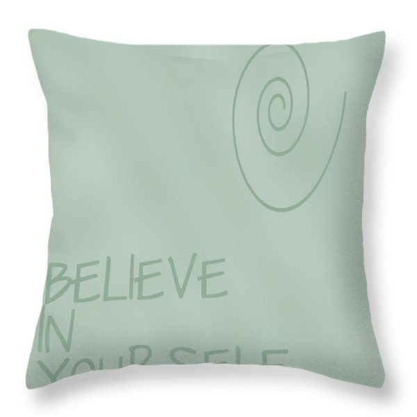 Believe In Yourself Throw Pillow by Nomad Art And  Design